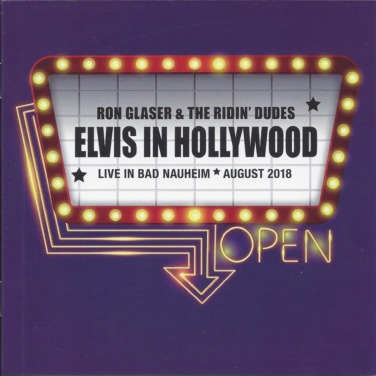 Elvis in Hollywood - Die Live-Show vom EUROPEAN ELVIS FESTIVAL 2018 in Bad Nauheim. Mit RON GLASER & THE RIDIN´ DUDES 29 Songs aus den Filmen von Elvis... Live gespielt !!!