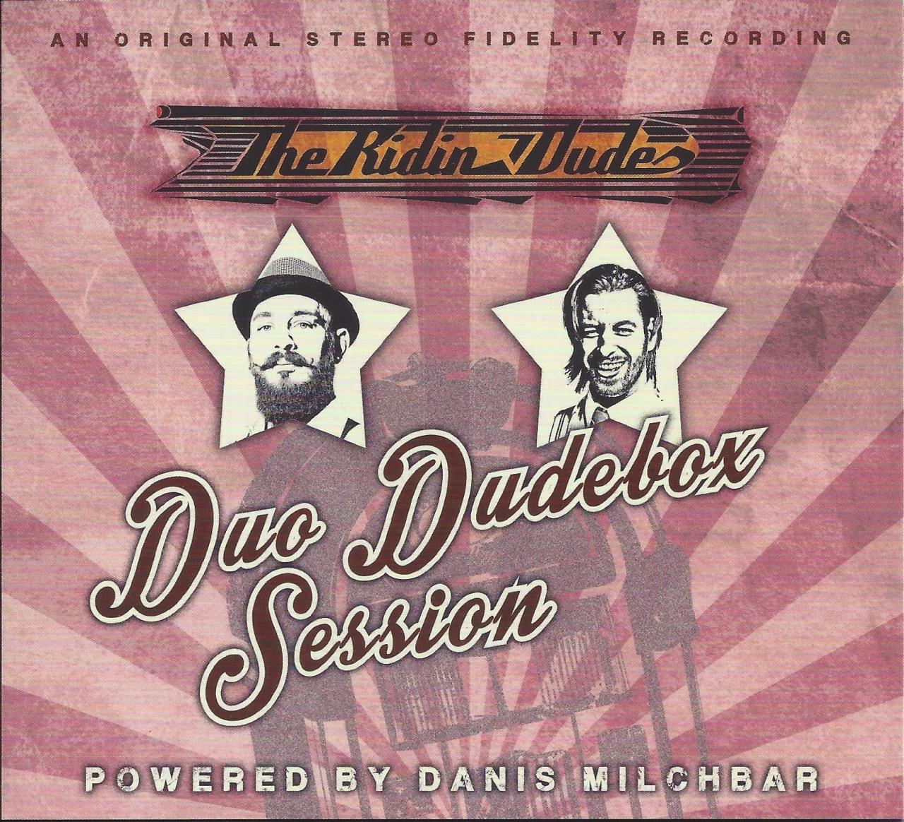 Duo Dudebox Session