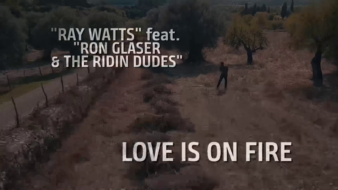 Ray Watts feat. Ron Glaser & TRD - Love is on Fire (Official Video)