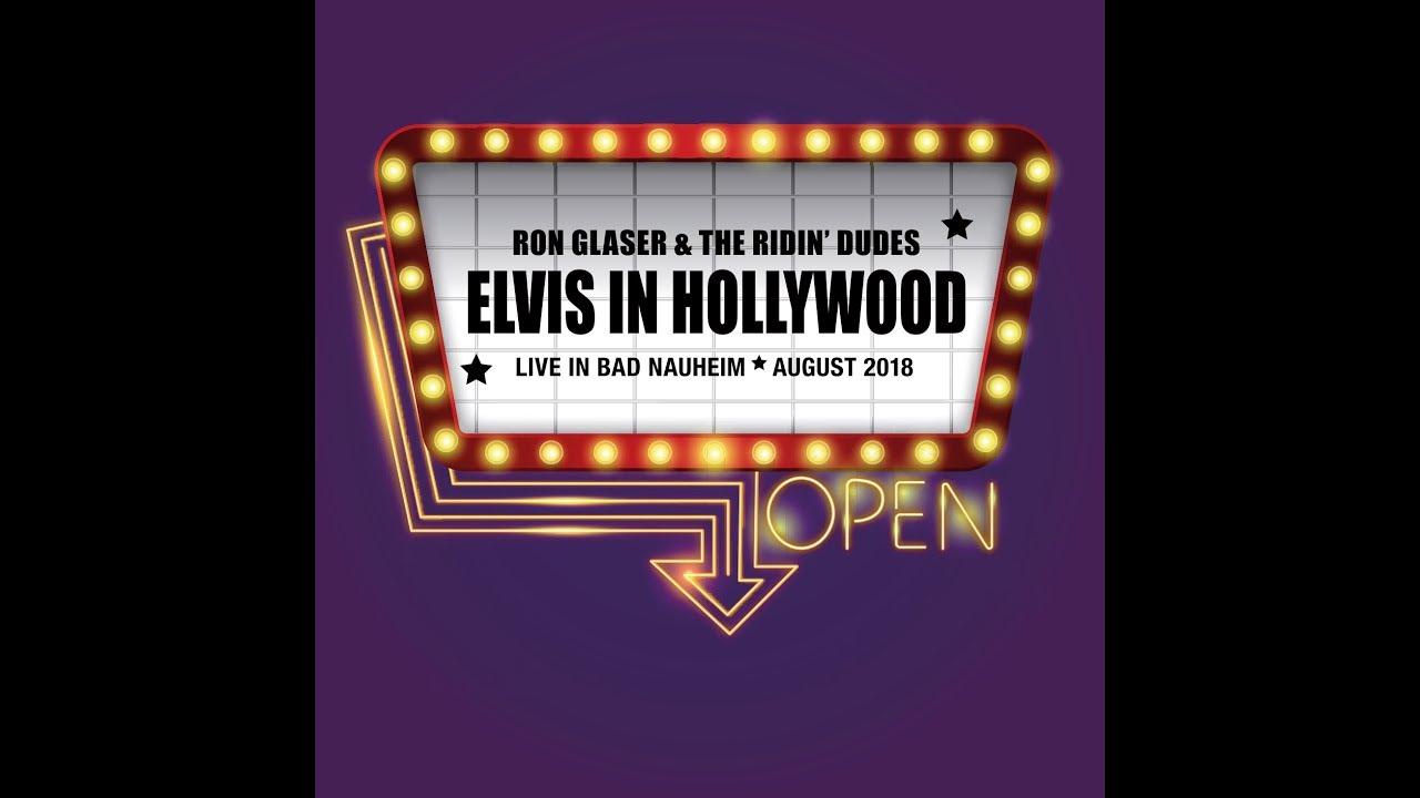 """""""Elvis in Hollywood"""" Das neue Album von Ron Glaser & The Ridin Dudes"""