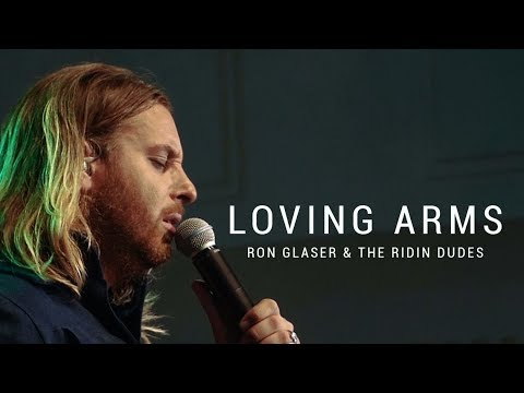 Ron Glaser & The Ridin Dudes - Loving Arms